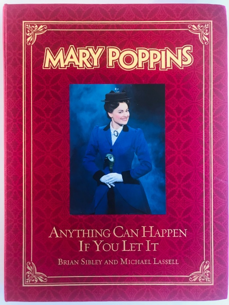 Mary Poppins Anything Can Happen If You Let It