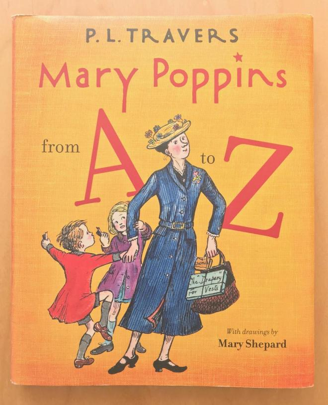 Mary Poppins From A to Z Second edition